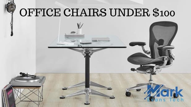 OFFICE CHAIRS UNDER $100