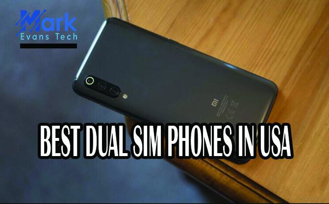 BEST DUAL SIM PHONES IN USA