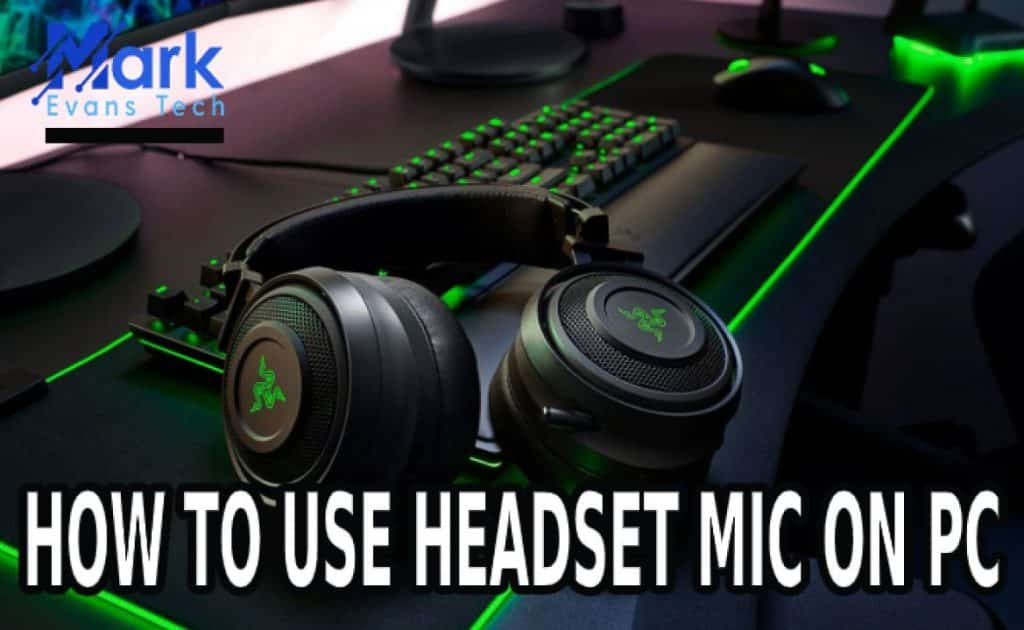 use headset mic on pc