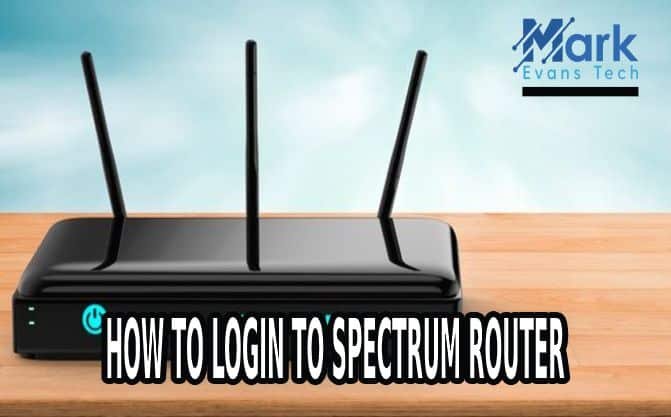 How To Login To Spectrum Router