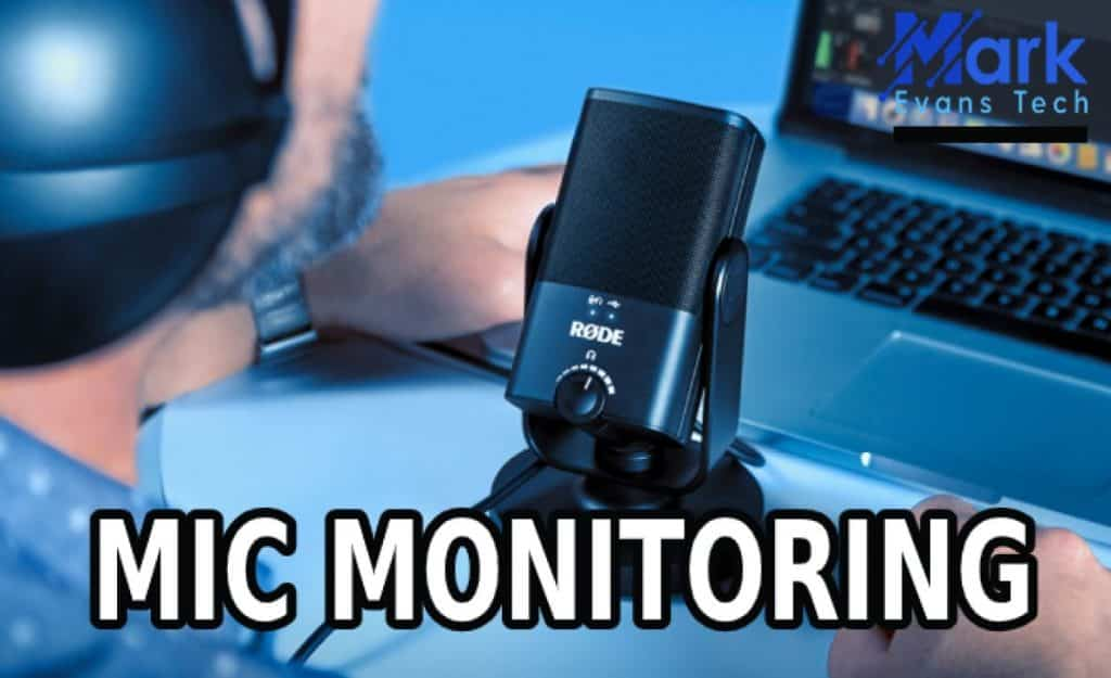 Mic Monitoring – Know How It Makes Gaming Better