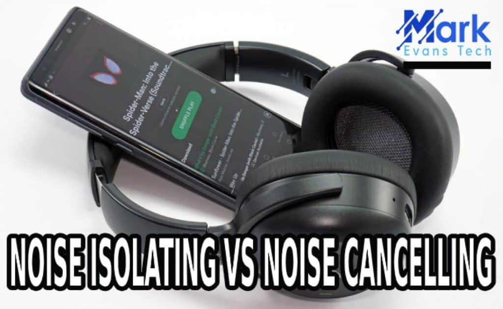 Noise Isolating Vs Noise Cancelling – What's The Difference?