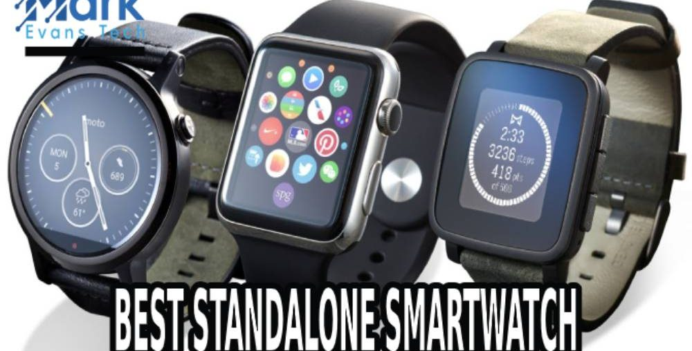 Best Standalone Smartwatch