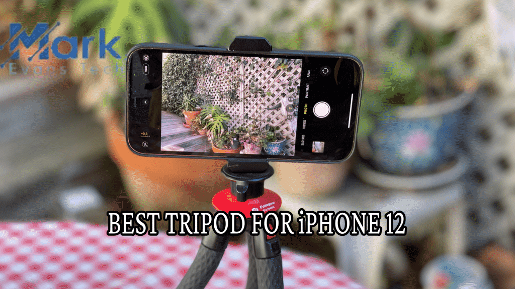 Best Tripod For iPhone 12