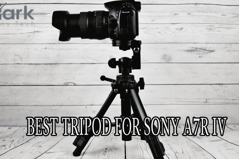 best tripod for sony a7r iv