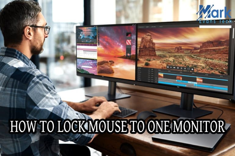 How To Lock Mouse To One Monitor