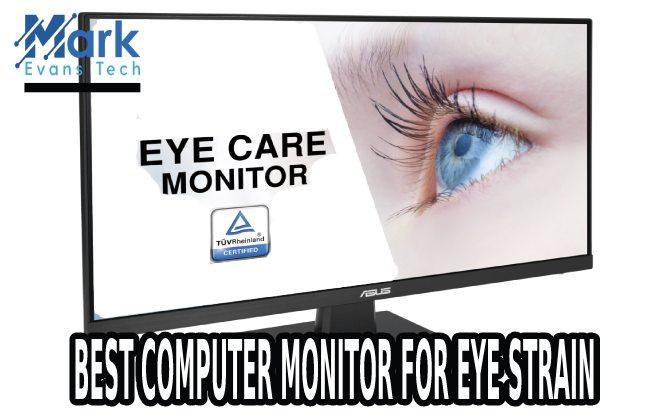 best computer monitor for eye strain