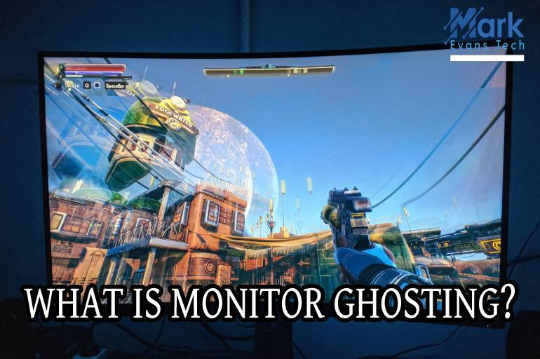 what is monitor ghosting