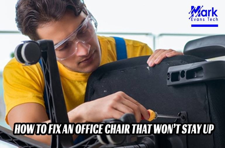 How To Fix An Office Chair That Won't Stay Up