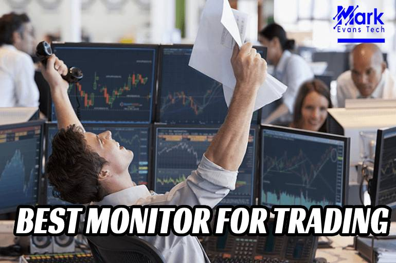 Best Monitors for Trading Stock Markets And Forex